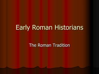 Early Roman Historians