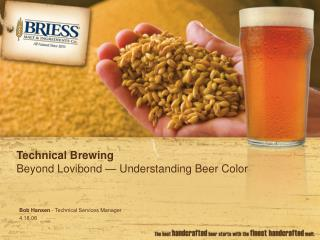 Technical Brewing Beyond Lovibond — Understanding Beer Color