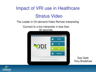 Impact of VRI use in Healthcare The Leader in On-demand Video Remote Interpreting
