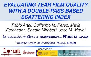 EVALUATING TEAR FILM QUALITY  WITH  A DOUBLE-PASS BASED SCATTERING  INDEX