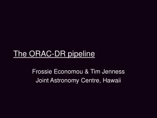 The ORAC-DR pipeline