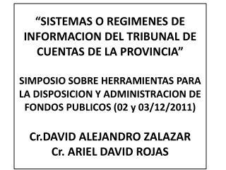 """""""SISTEMAS O REGIMENES DE INFORMACION DEL TRIBUNAL DE CUENTAS DE LA PROVINCIA"""" ANTECEDENTES"""