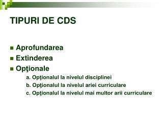 TIPURI DE CDS
