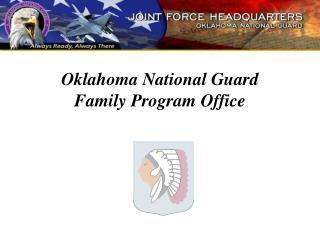 Oklahoma National Guard  Family Program Office