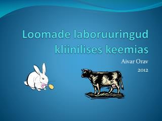 Loomade laboruuringud kliinilises keemias