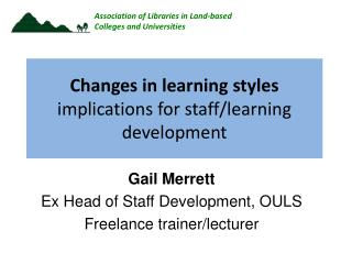 Changes in learning styles implications for staff