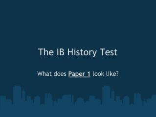The IB History Test