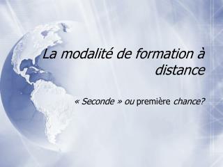 La modalit  de formation   distance