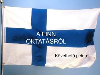A FINN OKTATÁSRÓL