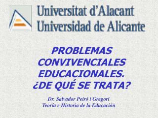 PROBLEMAS CONVIVENCIALES EDUCACIONALES. ¿DE QUÉ SE TRATA?