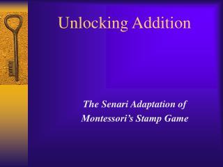 Unlocking Addition