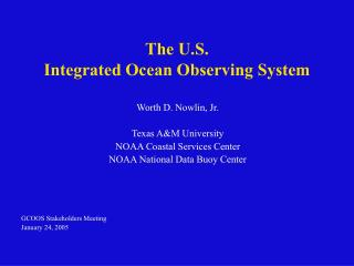 The U.S. Integrated Ocean Observing System