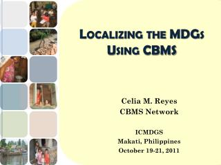 Localizing the MDGs Using CBMS