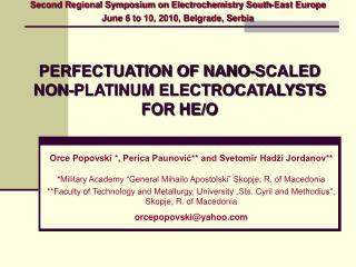PERFECTUATION OF NANO-SCALED NON-PLATINUM ELECTROCATALYSTS FOR HE/O