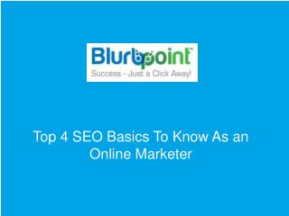 Top 4 SEO Basics To Know As an Online Marketer