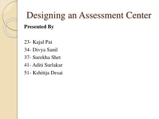 Designing an Assessment Center