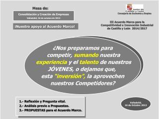 III Acuerdo Marco para la  Competitividad e Innovación Industrial  de Castilla y León  2014/2017