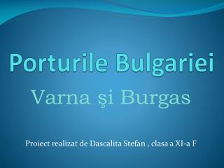 Porturile Bulgariei