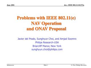 Problems with IEEE 802.11(e)  NAV Operation  and ONAV Proposal