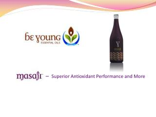 –   Superior Antioxidant Performance and More