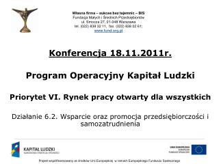 Konferencja 18.11.2011r. Program Operacyjny Kapitał Ludzki