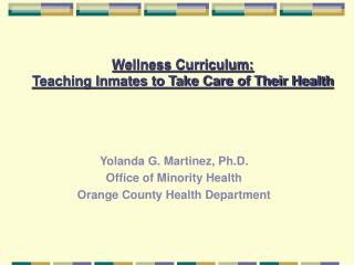 Wellness Curriculum: Teaching Inmates to Take Care of Their Health