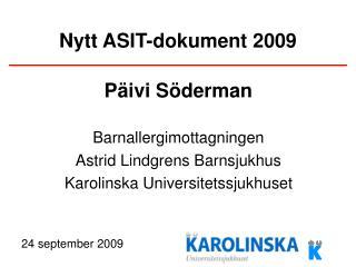 Nytt ASIT-dokument 2009