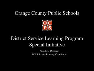 Orange County Public Schools District Service Learning Program Special Initiative