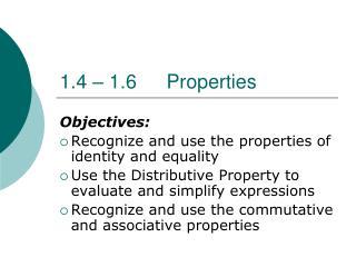 1.4 – 1.6Properties