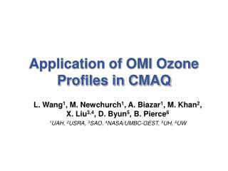 Application of OMI Ozone Profiles in CMAQ