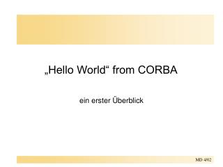 """Hello World"" from CORBA"