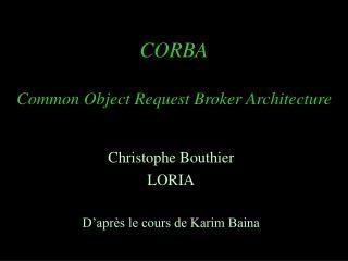 CORBA Common Object Request Broker Architecture