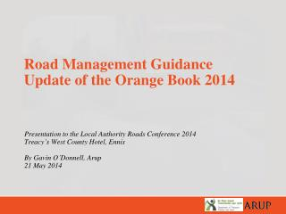 Road Management Guidance Update of the Orange Book 2014