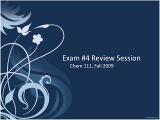Exam #4 Review Session