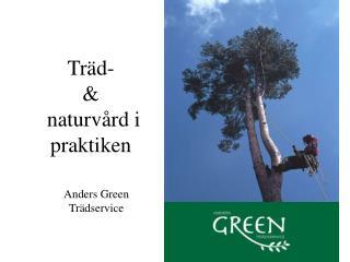 Träd- &  naturvård i praktiken