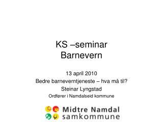 KS –seminar Barnevern