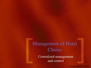 Management of  Hotel Chains