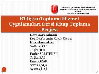 BTO310:Topluma Hizmet Uygulamaları Dersi Kitap Toplama Projesi