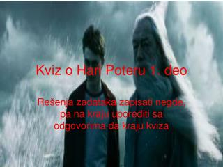 Kviz o Hari Poteru 1. deo