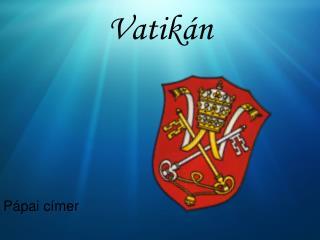 Vatik�n
