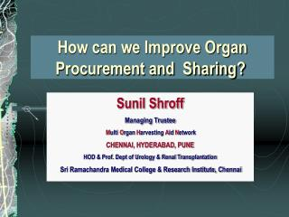 How can we Improve Organ Procurement and  Sharing?