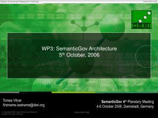 WP3: SemanticGov Architecture 5 th  October, 2006