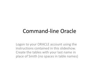 Command-line Oracle