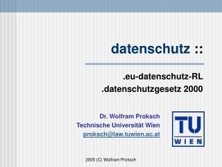 datenschutz  :: .eu-datenschutz-RL  .datenschutzgesetz 2000