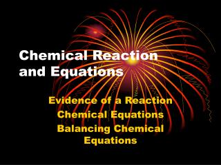 Chemical Reaction  and Equations