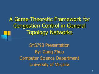 A Game-Theoretic Framework for Congestion Control in General Topology Networks