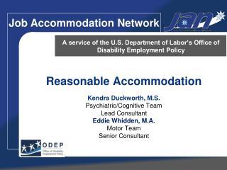 Reasonable Accommodation    Kendra Duckworth, M.S. Psychiatric