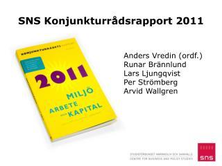 SNS Konjunkturrådsrapport 2011