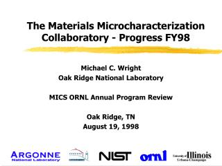 The Materials Microcharacterization Collaboratory - Progress FY98