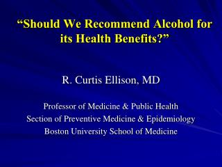 """Should We Recommend Alcohol for its Health Benefits?"""